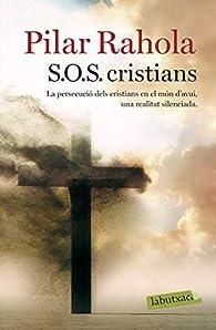 S.O.S. cristians par Pilar Rahola