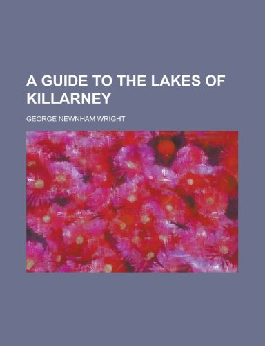 A Guide to the Lakes of Killarney