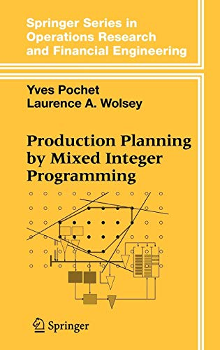 Production Planning by Mixed Integer Programming (Springer Series in Operations Research and Financial Engineering) (Integer Programming)