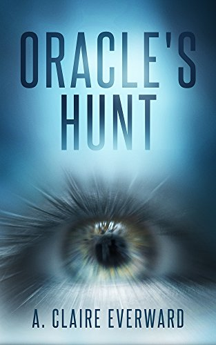 Oracle's Hunt (Oracle series Book 1) (English Edition)