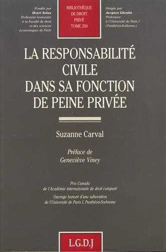 La responsabilité civile dans sa fonction de peine privée