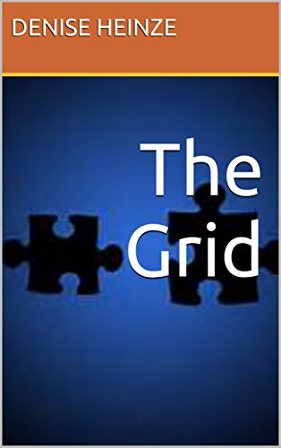 The Grid by [Heinze, Denise]