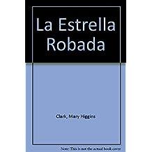 La Estrella Robada/All Through the Night