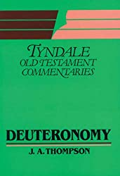 Deuteronomy (Tyndale Old Testament Commentary Series)