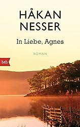 In Liebe, Agnes: Roman