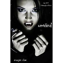Omvänd (bok #1 i Vampyrjournalerna) (Swedish Edition)