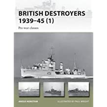 British Destroyers 1939-45: Pre-War Classes (New Vanguard)