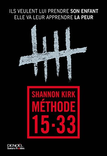 M??thode 15-33 by Shannon Kirk (2016-02-11)