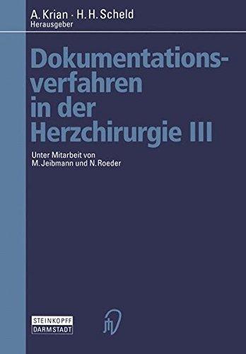 Dokumentationsverfahren in der Herzchirurgie, Bd.3