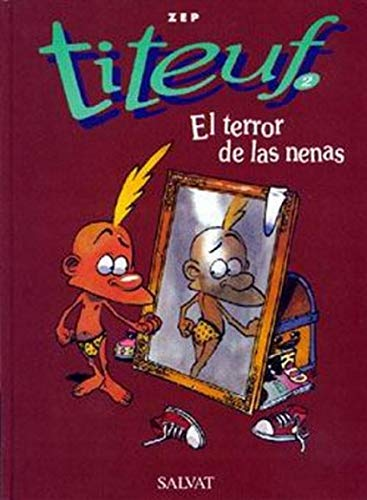 Titeuf Spanish: Titeuf 2 El Terror De LA Nenas par ZEP