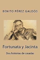 Fortunata y Jacinta: Dos historias de casadas (Spanish Edition) by Benito P??rez Gald?3s (2015-10-08)