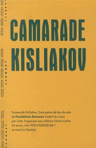 Camarade Kisliakov : Trois paires de bas de soie