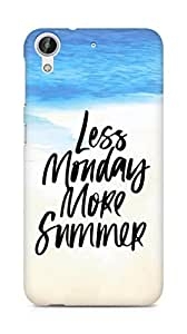 AMEZ less monday more summer Back Cover For HTC Desire 626 G