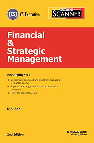 Taxmann's Scanner-Financial & Strategic Management (CS-Executive) (For June 2020 Exam-New Syllabus)(2nd Edition 2020)