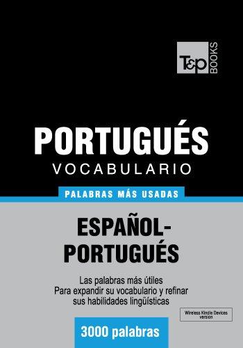 Vocabulario español-portugués - 3000 palabras más usadas (T&P Books) por Andrey Taranov