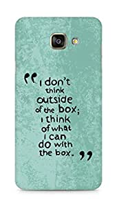 AMEZ i dont think out of the box Back Cover For Samsung Galaxy A7 (2016 EDITION)