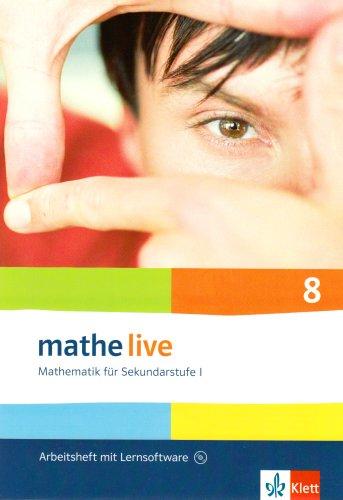 mathe live 8: Arbeitsheft mit Lösungsheft und Lernsoftware Klasse 8 (mathe live. Bundesausgabe ab 2006)