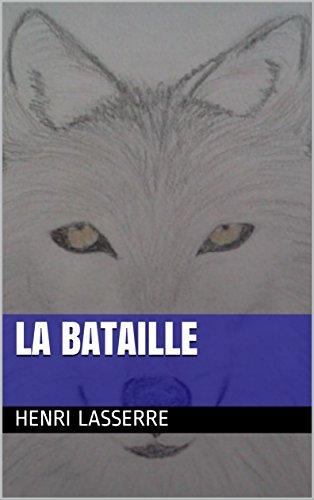 LA BATAILLE (BEATRICE t. 4) par Henri LASSERRE