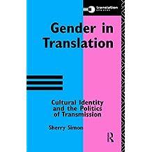 Gender in Translation (Translation Studies) by Sherry Simon (1996-05-09)