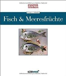 Genuss-Schule Fisch & Meeresfrüchte