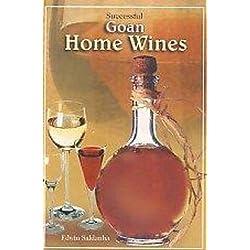 Successful Goan Home Made Wines