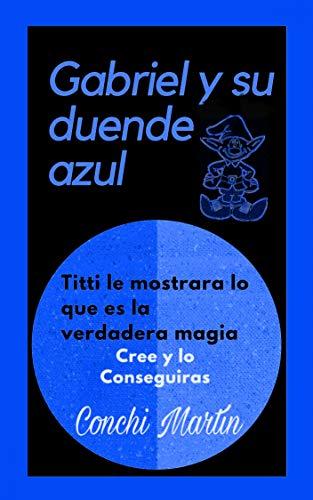 """Gabriel y su duende azul.: La historia de """"Habitación mágica"""""""
