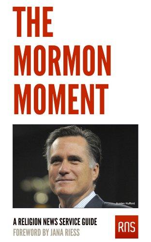 The Mormon Moment: A Religion News Service Guide