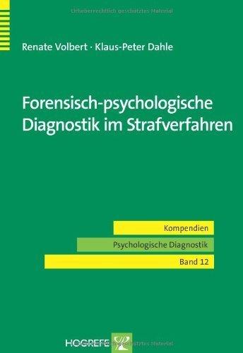 Ebook Strafverfahren (Forensisch-psychologische Diagnostik im Strafverfahren)