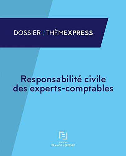 RESPONSABILITE CIVILE DES EXPERTS COMPTABLES