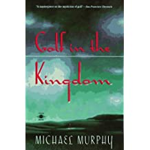 Golf in the Kingdom (Arkana) by Michael Murphy (1994-10-27)