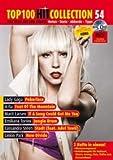 Top 100 Hit Collection Band 54, Das Beste aus den Charts mit Noten- Texte- Akkorde und Tipps, Ausgabe für Klavier/Keyboard