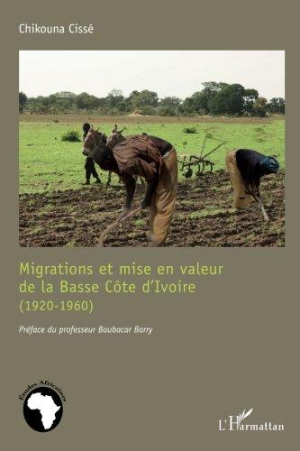 Migrations et mise en valeur de la Basse...