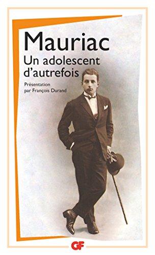 Un Adolescent d'autrefois par François Mauriac