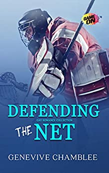 Defending the Net: A Gay Sports Romance by [Chamblee, Genevieve]