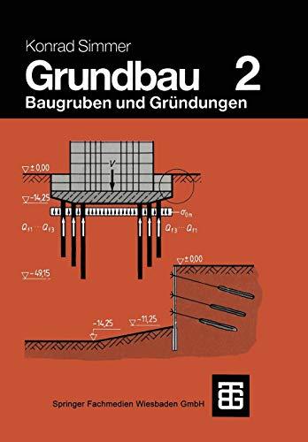 Grundbau: Teil 2 Baugruben und Gründungen (German Edition)