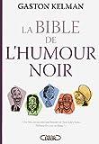 La bible de l'humour noir