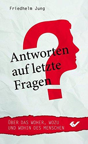 Antworten auf letzte Fragen von Hartmut Jaeger