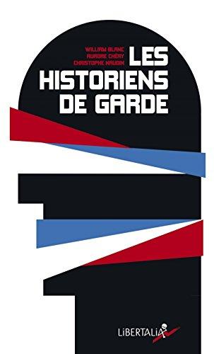 Les historiens de garde : De Lornt Deutsch  Patrick Buisson : la rsurgence du roman national