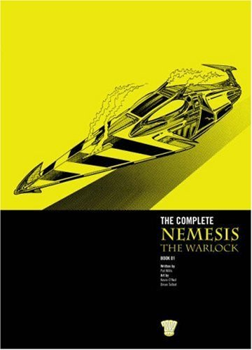 The Complete Nemesis the Warlock: Bk. 1 by Pat Mills (2006-12-16)