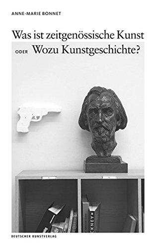 Was ist zeitgenössische Kunst oder Wozu Kunstgeschichte? (Opaion, Band 2)