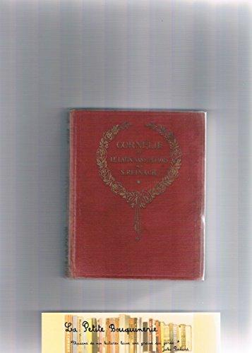 Salomon Reinach,... Cornlie, ou le Latin sans pleurs. 3e dition rvise