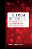 The FCEM Notebook: Revision notes and clinical resource for emergency physicians