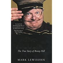 Funny, Peculiar: The True Story of Benny Hill by Mark Lewisohn (2003-10-01)