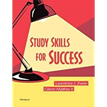 [Study Skills for Success] (By: Lawrence J. Zwier) [published: May, 2005]