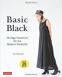 Basic Black: 26 Edgy Essentials for the Modern Wardrobe