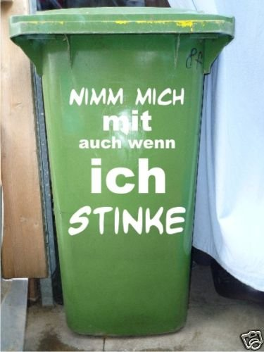 *Mülltonnen Spruch Aufkleber*