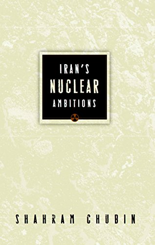 Iran's Nuclear Ambitions (English Edition)