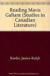 Reading Mavis Gallant (Studies in Canadian Literature)