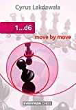 1..d6 Move by Move (Everyman Chess)