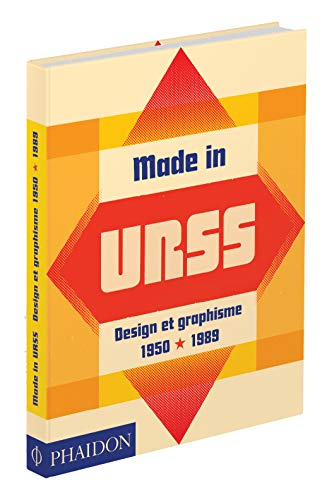 Made in URSS design et graphisme 1950-1989 : From the collection of the design museum par Collectif